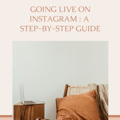 Going Live on Instagram : A step-by-step guide