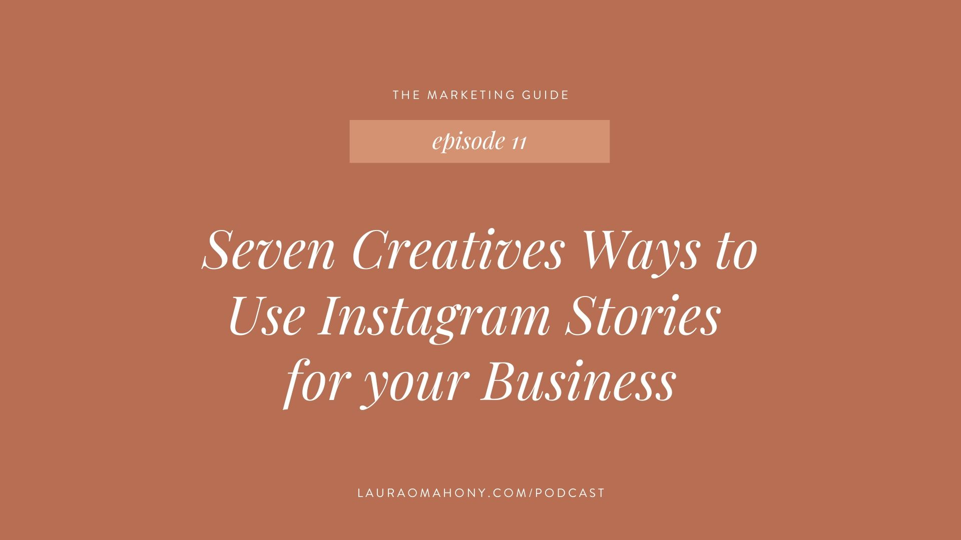 Seven Creative ways to Use Instagram Stories for your Business