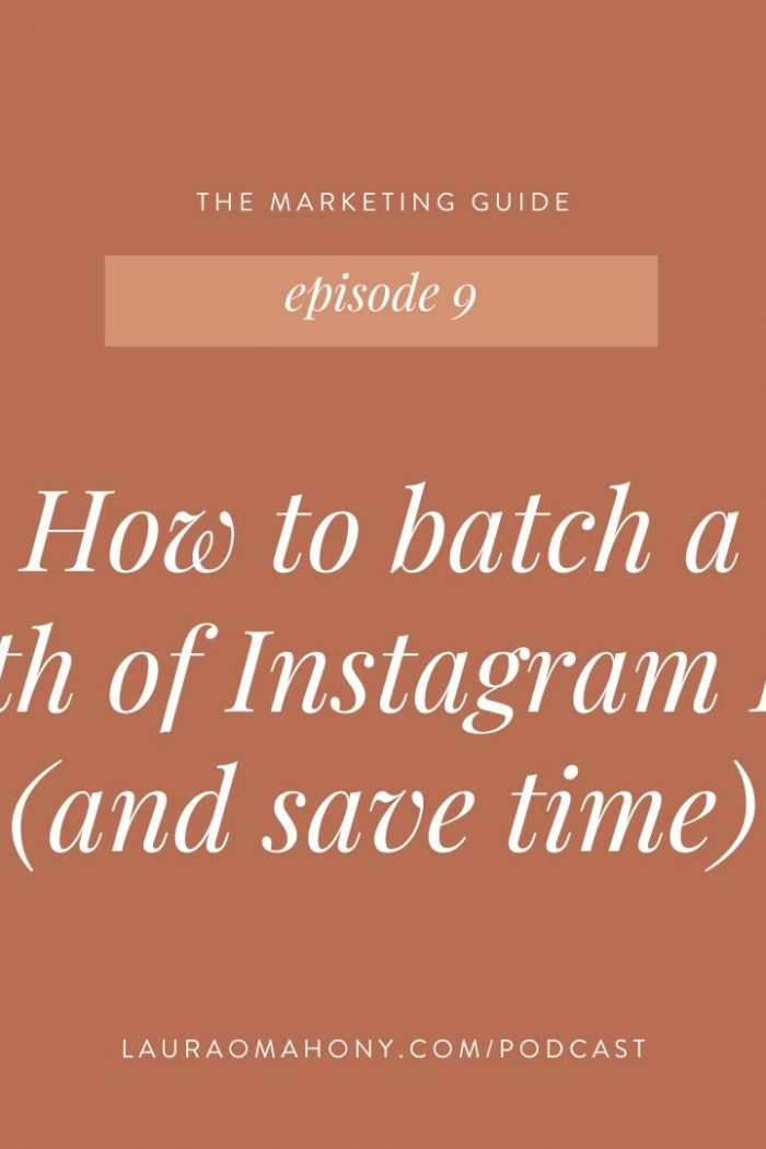 Episode 9 – How to batch a month of Instagram Posts (and save time)
