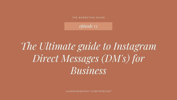 The Marketing Guide the ultimate guide to instagram dms for business using direct messages for business