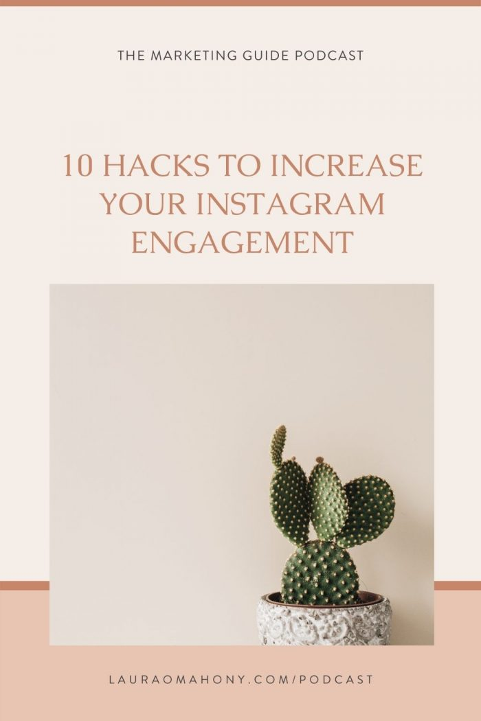 Episode 22 – 10 Hacks to Increase your Instagram Engagement