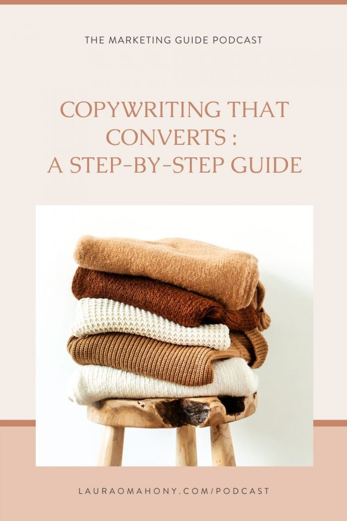 Episode 25 – Copywriting that Converts : A step-by-step guide