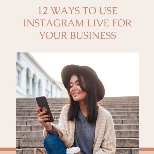 12 ways to use Instagram Live for your business the marketing guide podcast with laura o' mahony