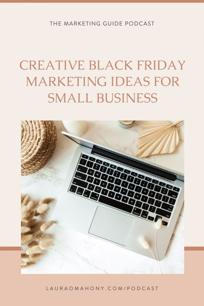 Episode 29 – Creative Black Friday Marketing Ideas for Small Business