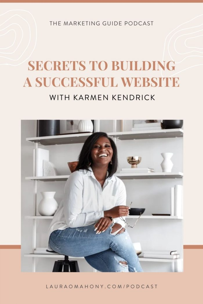 Episode 30 – Secrets to building a successful website with Karmen Kendrick