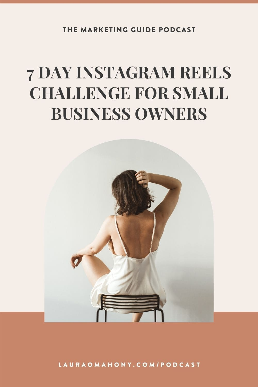 Episode 37 The Marketing Guide 7 Day Instagram Reels Challenge for Small Business Owners