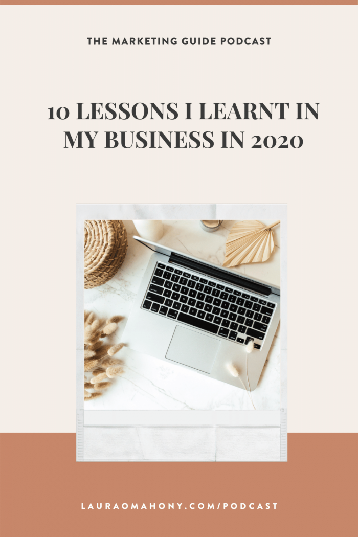 Episode 35 – 10 Lessons I learnt in my business in 2020