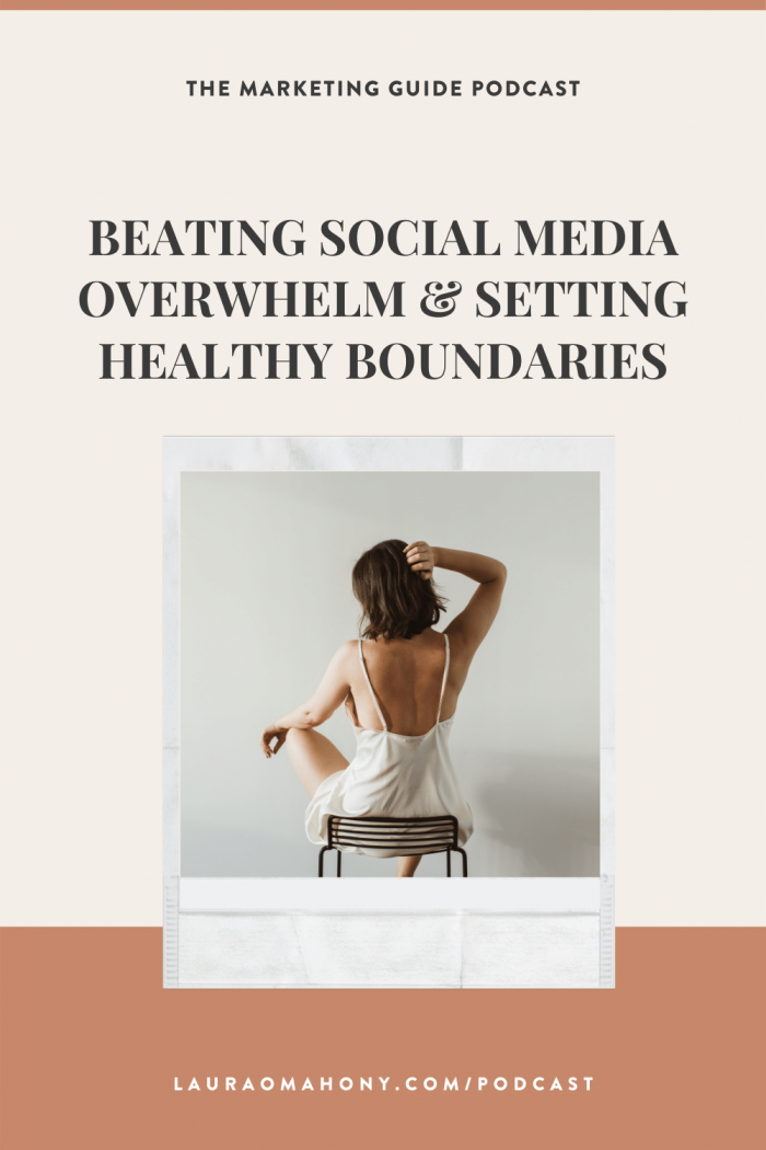 Episode 32 – Beating social media overwhelm and setting healthy boundaries.