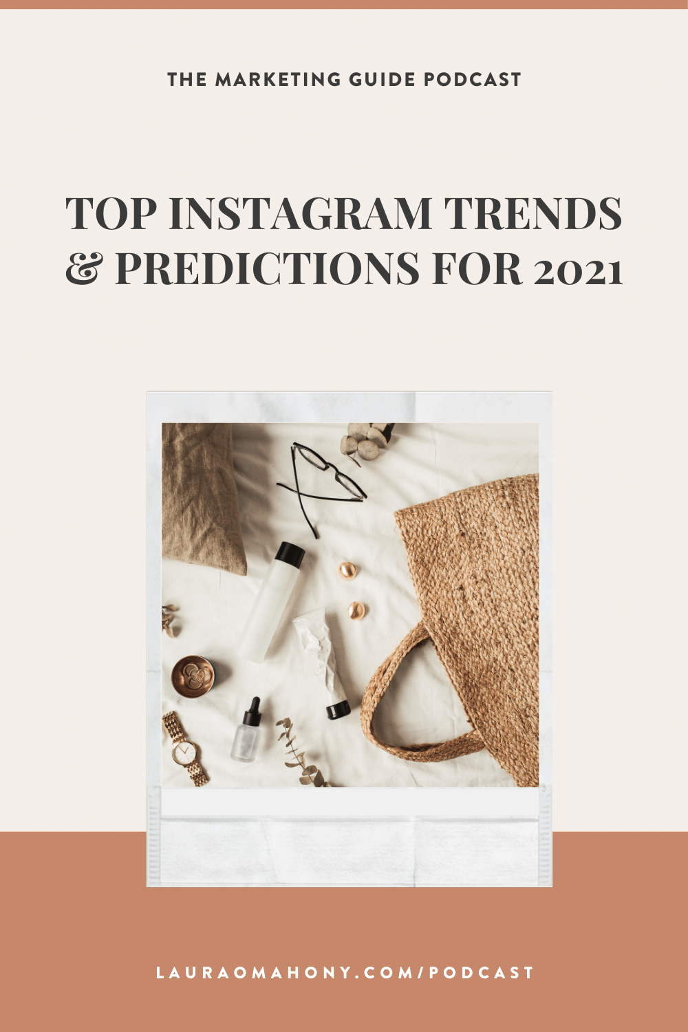 The Marketing Guide Podcast with Laura O' Mahony Top Instagram trends and predictions for 2021
