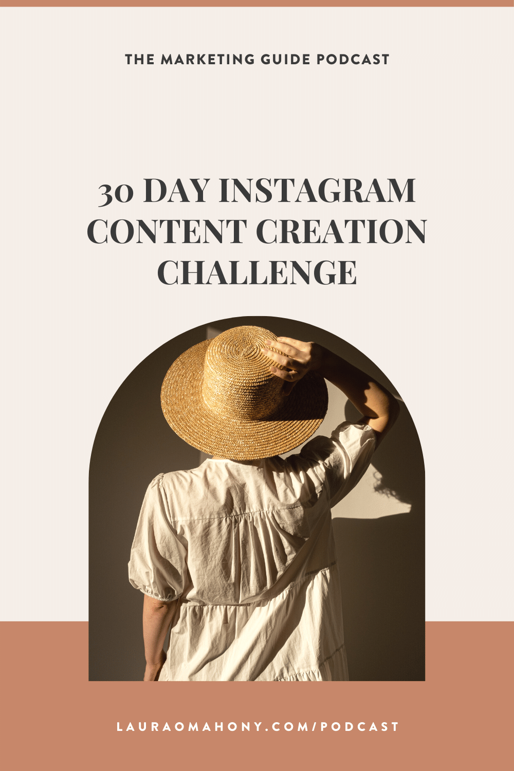 30 Day Instagram Content Creation Challenge the marketing guide podcast laura o'mahony