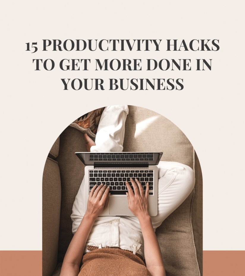 15 Productivity Hacks To Get More Done In Your Business the marketing guide podcast