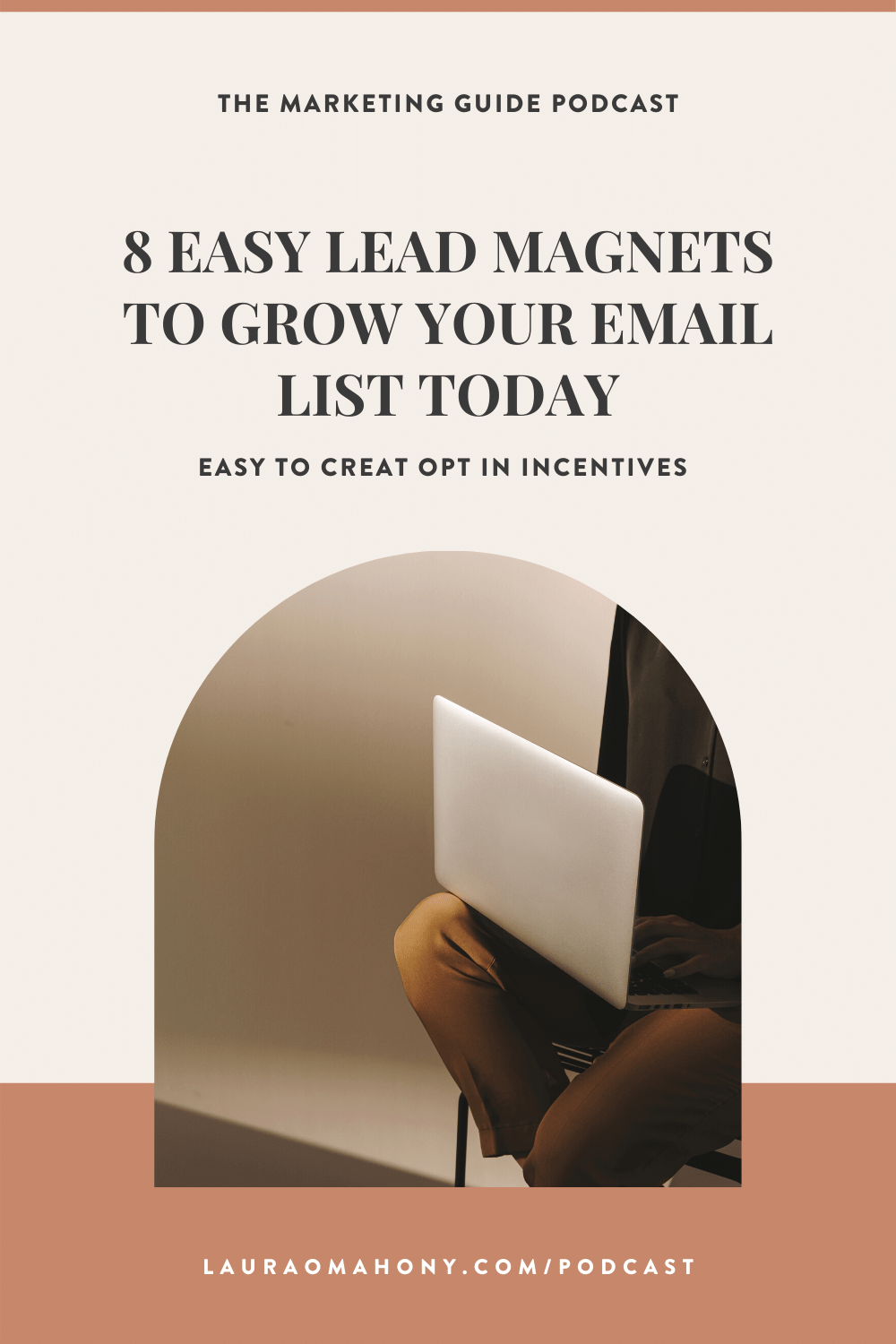 The Marketing Guide Podcast with Laura O' Mahony Episode 51 8 Easy Lead Magnets to grow your email list today