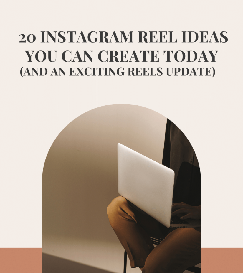 #57 - 20 Instagram Reel Ideas You Can Create Today (and an exciting Reels Update)