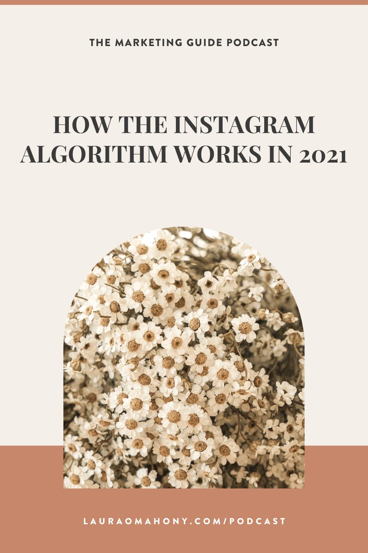 Episode 61 – How The Instagram Algorithm Works in 2021