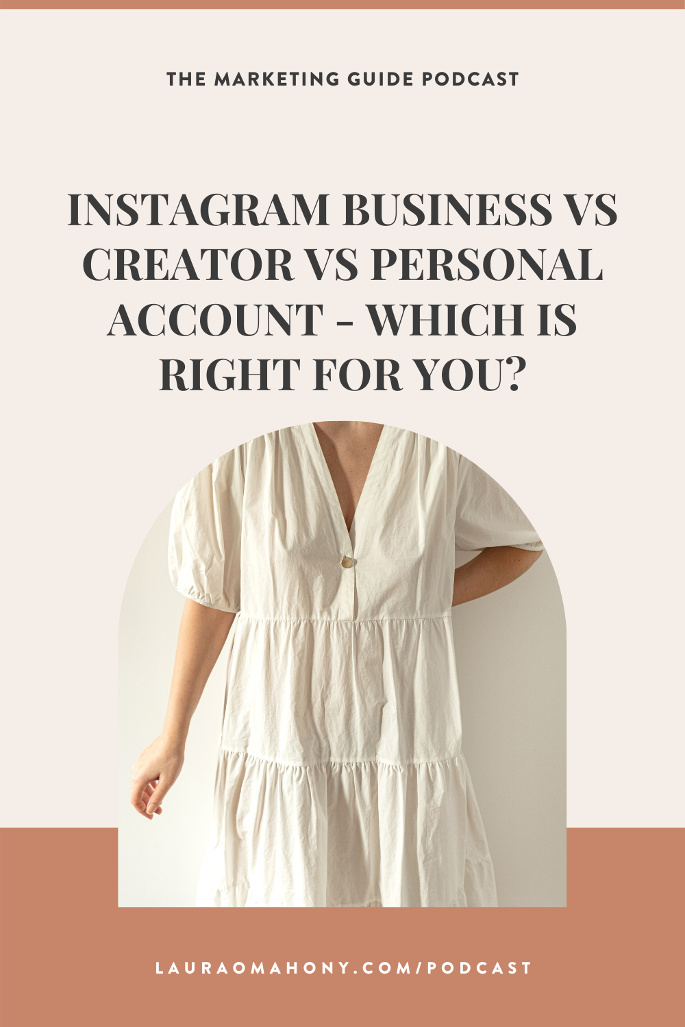 Episode 66 - Instagram Business Vs Creator Vs Personal Account - Which is right for you?