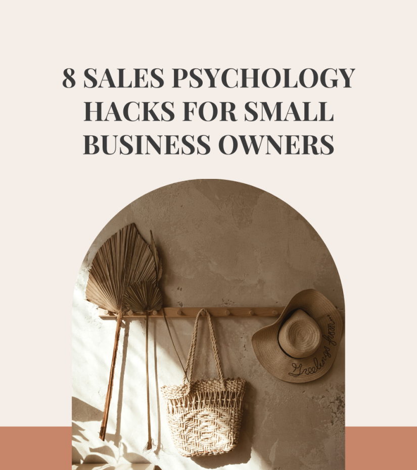 The Marketing Guide 8 Sales Psychology Hacks for Small Business Owners